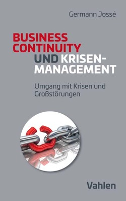 Krisenmanagement und Business Continuity von Jossé,  Germann