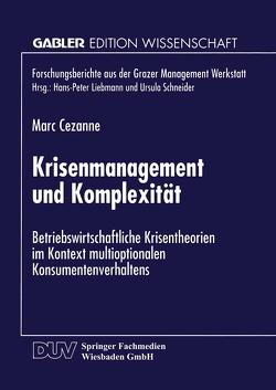 Krisenmanagement und Komplexität von Cezanne,  Marc