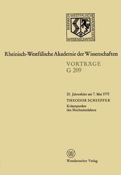 Krisenpunkte des Hochmittelalters von Schieffer,  Theodor