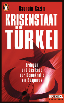 Krisenstaat Türkei von Kazim,  Hasnain