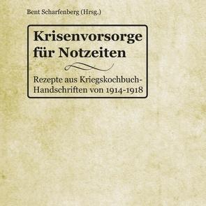 Krisenvorsorge für Notzeiten von Scharfenberg,  Bent
