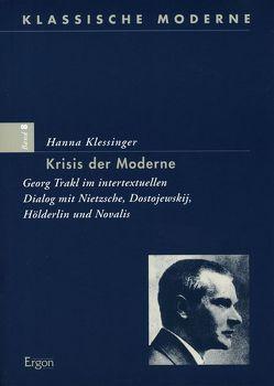 Krisis der Moderne von Klessinger,  Hanna