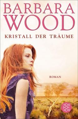 Kristall der Träume von Dickerhof-Kranz,  Susanne, Wood,  Barbara