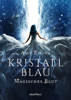 Kristallblau – Magisches Blut von Ewing,  Amy, Fischer,  Andrea
