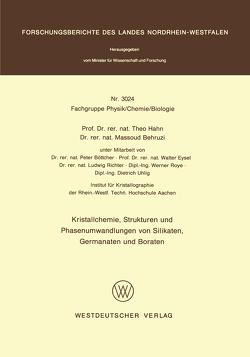 Kristallchemie, Strukturen und Phasenumwandlungen von Silikaten, Germanaten und Boraten von Hahn,  Theo