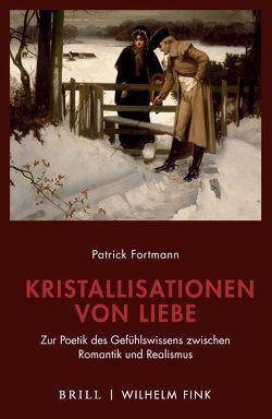 Kristallisationen von Liebe von Fortmann,  Patrick