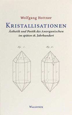 Kristallisationen von Hottner,  Wolfgang