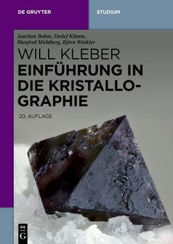 Einführung in die Kristallographie von Bautsch,  Hans-Joachim, Bohm,  Joachim, Heide,  Gerhard, Kleber,  Will, Klimm,  Detlef, Mühlberg,  Manfred