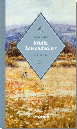 Kristin Lavranstochter von Haefs,  Gabriele, Undset,  Sigrid