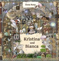 Kristina und Bianca von Reny,  Ilona