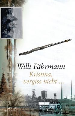 Kristina, vergiss nicht von Faehrmann,  Willi