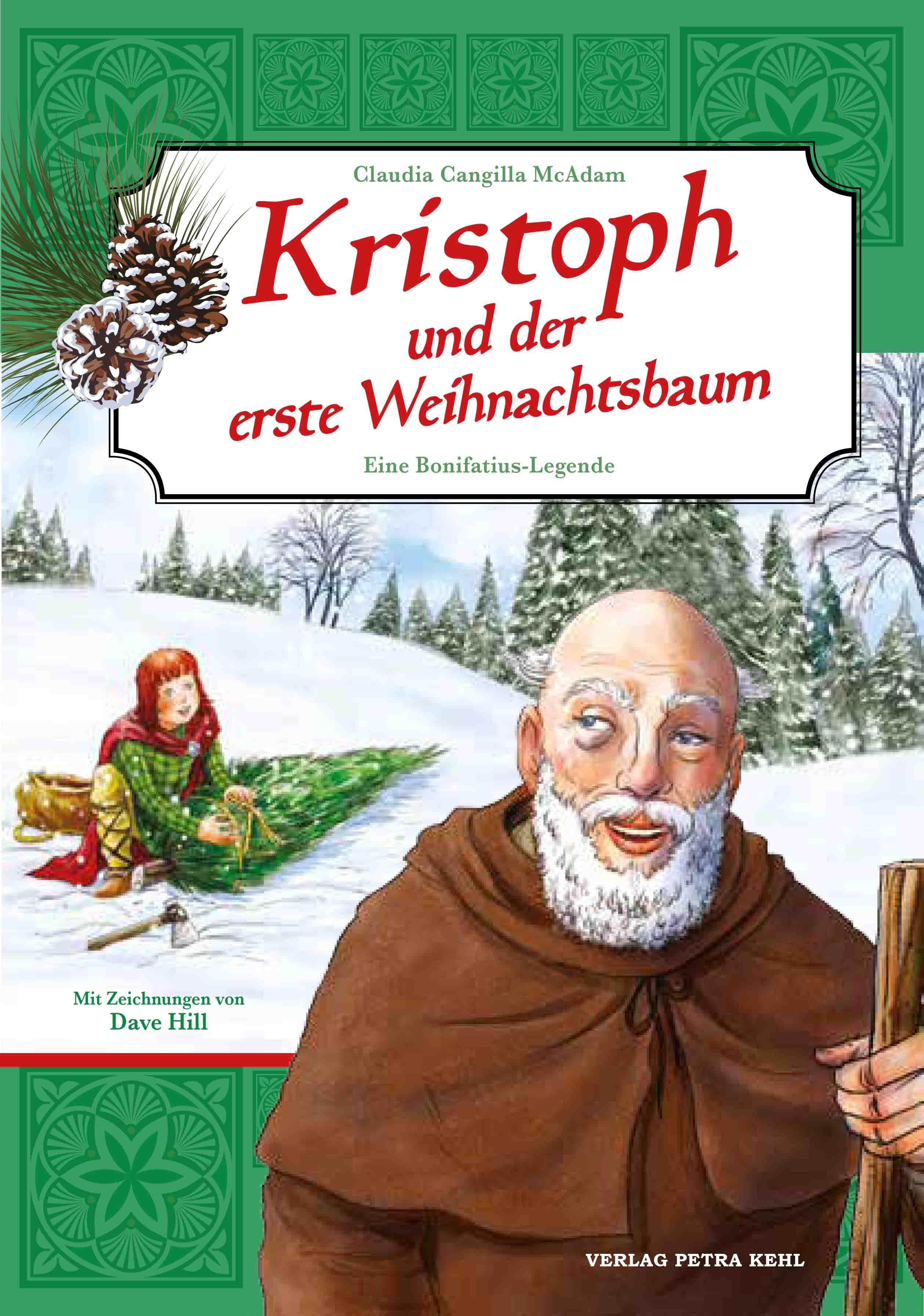kristoph und der erste weihnachtsbaum von hill dave kehl. Black Bedroom Furniture Sets. Home Design Ideas