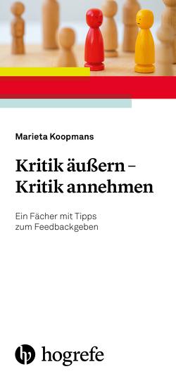 Kritik äußern – Kritik annehmen von Koopmans,  Marieta