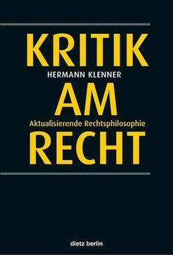 Kritik am Recht von Klenner,  Hermann