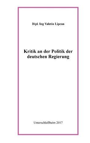 Kritik an der Politik der deutschen Regierung von Lipcan,  Valentin