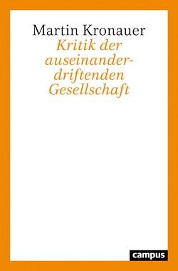 Kritik der auseinanderdriftenden Gesellschaft von Kronauer,  Martin