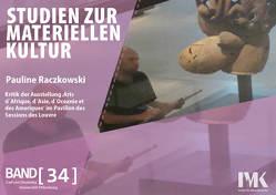 Kritik der Ausstellung 'Arts d ́Afrique, d ́Asie, d ́Océanie et des Ameriques' im Pavillon des Sessions des Louvre von Raczkowski,  Pauline