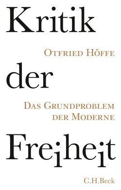 Kritik der Freiheit von Höffe,  Otfried