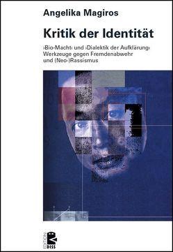 Kritik der Identität von Magiros,  Angelika