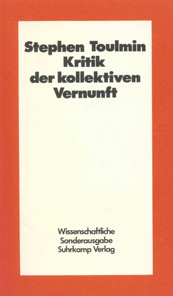 Kritik der kollektiven Vernunft von Toulmin,  Stephen E., Vetter,  Hermann