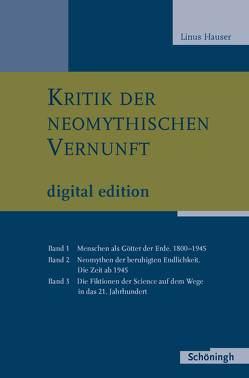 Kritik der neomythischen Vernunft von Hauser,  Linus