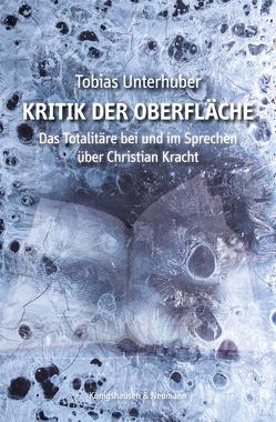 Kritik der Oberfläche von Unterhuber,  Tobias