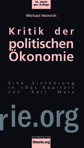 Kritik der politischen Ökonomie von Heinrich,  Michael