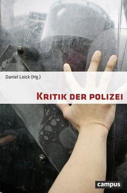 Kritik der Polizei von Loick,  Daniel