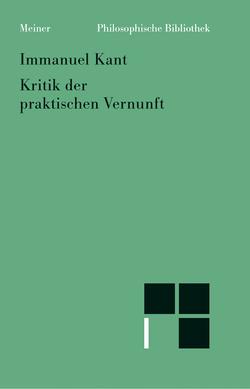 Kritik der praktischen Vernunft von Brandt,  Horst D, Kant,  Immanuel, Klemme,  Heiner