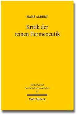 Kritik der reinen Hermeneutik von Albert,  Hans