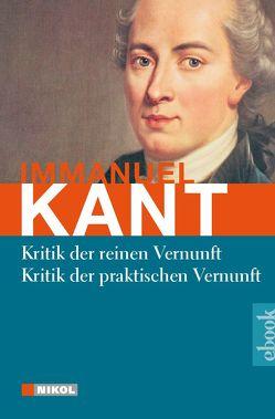 Kritik der reinen Vernunft / Kritik der praktischen Vernunft von Kant,  Immanuel