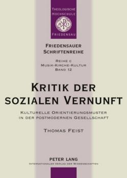 Kritik der sozialen Vernunft von Feist,  Thomas