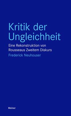 Kritik der Ungleichheit von Goldmann,  Christiana, Neuhouser,  Frederick