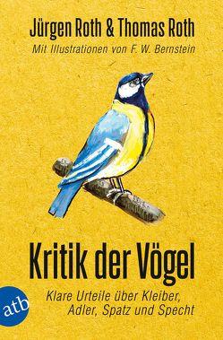 Kritik der Vögel von Bernstein,  F W, Roth,  Jürgen, Roth,  Thomas
