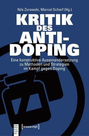 Kritik des Anti-Doping von Scharf,  Marcel, Zurawski,  Nils
