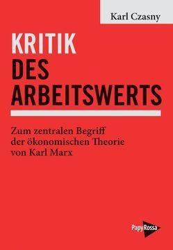 Kritik des Arbeitswerts von Czasny,  Karl