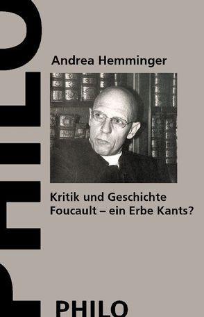 Kritik und Geschichte von Hemminger,  Andrea