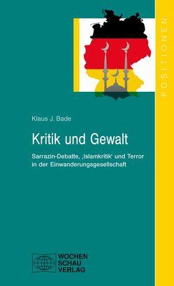 Kritik und Gewalt von Bade,  Klaus J