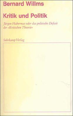 Kritik und Politik von Willms,  Bernard
