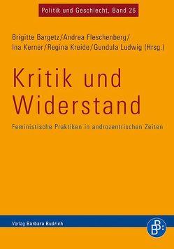 Kritik und Widerstand von Bargetz,  Brigitte, Fleschenberg dos Ramos Pinéu,  Andrea, Kerner,  Ina, Kreide,  Regina, Ludwig,  Gundula