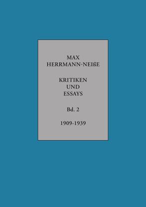 Kritiken und Essays von Herrmann-Neisse,  Max, Schönborn,  Sibylle, Wilhelmi,  Fabian, Zupfer,  Simone