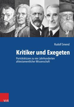 Kritiker und Exegeten von Smend,  Rudolf