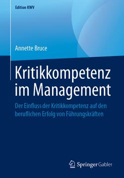 Kritikkompetenz im Management von Bruce,  Annette