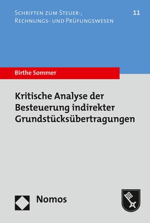 Kritische Analyse der Besteuerung indirekter Grundstücksübertragungen von Sommer,  Birthe
