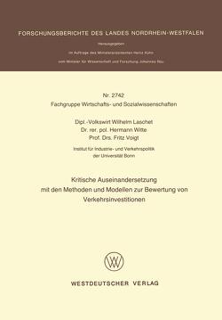 Kritische Auseinandersetzung mit den Methoden und Modellen zur Bewertung von Verkehrsinvestitionen von Laschet,  Wilhelm