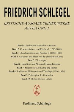 Kritische Ausgabe seiner Werke von Behler,  Ernst, Schlegel,  Friedrich