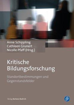 Kritische Bildungsforschung von Grunert,  Cathleen, Pfaff,  Nicolle, Schippling,  Anne