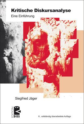 Kritische Diskursanalyse von Jaeger,  Siegfried