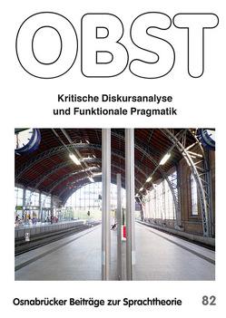 Kritische Diskursanalyse und Funktionale Pragmatik von Januschek,  Franz, Redder,  Angelika, Reisigl,  Martin