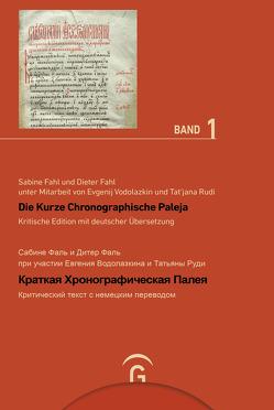 Kritische Edition mit deutscher Übersetzung von Böttrich,  Christfried, Fahl,  Dieter, Fahl,  Sabine, Vodolazkin,  Evgenij G.